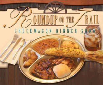 Round-Up on the Trail Chuckwagon Dinner Show, food