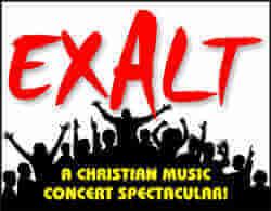 Exalt A Christian Music Concert Spectacular!